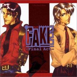 FAKE – Final Act –